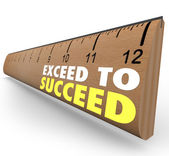 Exceed to Succeed Extra Credit Above and Beyond Ruler — Stock Photo