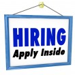 Hiring Window SIgn Apply Within Employment Interview Job — Stock Photo #34186793