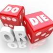 Stock Photo: Do or Die Dice Final Outcome Result Gambling
