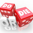 Do or Die Dice Final Outcome Result Gambling — Stock Photo #34187237