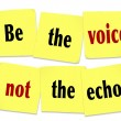 Stock Photo: Be Voice Not Echo Sticky Note Saying Quote