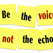 Be the Voice Not the Echo Sticky Note Saying Quote — Stockfoto