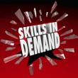 Stock Photo: Skills in Demand 3D Words Needed Experience
