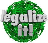 Legalize It Medical Marijuana Leaf Sphere Approve Vote — Stock Photo