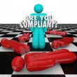 Stock Photo: Are You Compliant Following Rules Regulations Legal Process