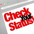 Stock Photo: Check Your Status Online Web Site Update Position