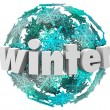 Winter Word Snowflake Snow Ball Season Change — Stock Photo
