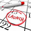 Launch Word Circled Calendar Debut New Product — Stock Photo