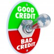 Stock Photo: Good Vs Bad Credit Toggle Switch Great Score Rating