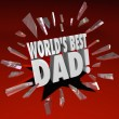 Stock Photo: World's Best Dad Parenting Award Honor Top Father