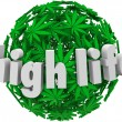 Stock Photo: High Life MarijuanSphere Ball Stoned Drug Use
