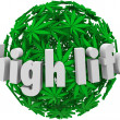 High Life MarijuanSphere Ball Stoned Drug Use — Stock Photo #39072379