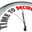 Stock Photo: Time to Decide Clock Choose Best Option Opportunity