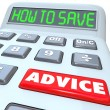 Stock Photo: How to Save Advice Financial Advisor Guidance Calculator