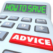 How to Save Advice Financial Advisor Guidance Calculator — Stock Photo #39072449