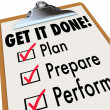 Stock Photo: Get It Done Clipboard Checklist PlPrepare Perform