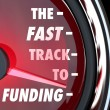 Fast Track to Funding Speed Quick Funded Start Up — Stock Photo #39072847