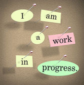 I Am a Work in Progress Quote Saying Bulletin Board — Stock Photo