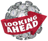 Looking Ahead Time Clock Forecasting Prediction Future — Stock Photo
