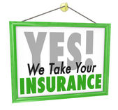 Yes We Take Your Insurance Doctor Office Health Care Sign — Stock Photo