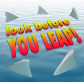 Look Before You Leap Warning Caution Saying Shark Fins — Stock Photo