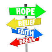Hope Belief Faith Dream Arrow Road Signs Future — Stock Photo