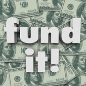 Fund It Money Background Financing Start-Up Funding — Stock Photo