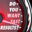 Stock Photo: Do You Want Fast Results