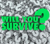 Will You Survive Question — Stock Photo