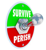 Survive Vs Perish — Stock Photo