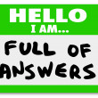 Hello I am Full of Answers — 图库照片