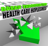 Break Through the Health Care Hopelessness 3d words — Stock Photo