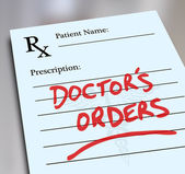 Doctor's Orders words on a prescription form — Stock Photo