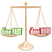 Done Fast versus Right words on a gold scale — Stock Photo