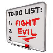 Fight Evil words on a to do list written on a dry erase board — Stock Photo