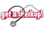Obter um checkup palavras e estetoscópio — Foto Stock