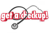 Get a Checkup words and stethoscope — Stok fotoğraf