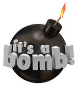 It's a Bomb words on a black round explosive weapon — Stock Photo