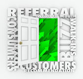 An open door for new referral and word of mouth customers — Stock Photo