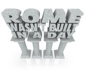 Rome Wasn't Built in a Day saying or quote 3d words on marble — Stock Photo