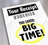 """Your Receipt """"You Saved Big Time"""" Store Purchases — Stock Photo"""