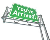 Youve Arrived Freeway Sign — Stock Photo