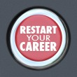 Restart Your Career Red Car Button New Job Work Employee — Stockfoto #50105225