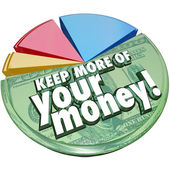 Keep More of Your Money Pie Chart Taxes Fees Costs Higher Percen — Zdjęcie stockowe