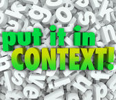 Put It In Context Words 3D Letters Message Understanding Clarity — 图库照片