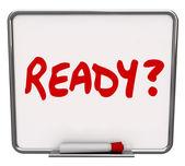 Ready Word Dry Erase Board Prepared Question Readiness Preparati — Stock Photo