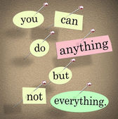 You Can Do Anything But Not Everything Quote Saying — Stock Photo