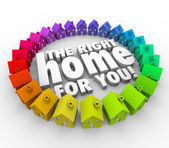 The Right Home for You words surrounded colorful houses — Stock Photo