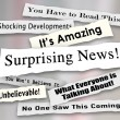 Surprising News headlines torn or ripped from newspapers — Stock Photo #50443733