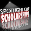 Spotlight on Scholarships words in 3d letters — Stock Photo